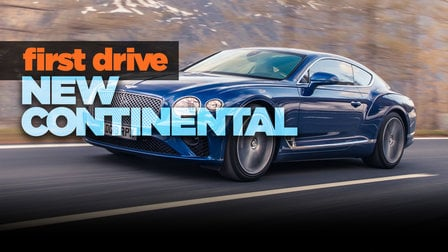 2018 Bentley Continental GT review: First drive