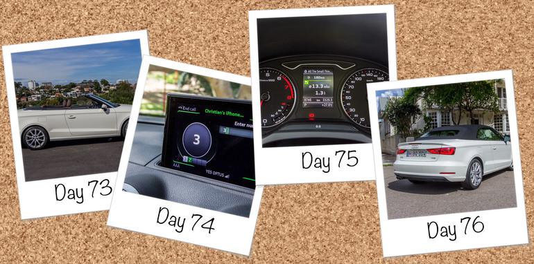 Audi A3 LT Day 73-76