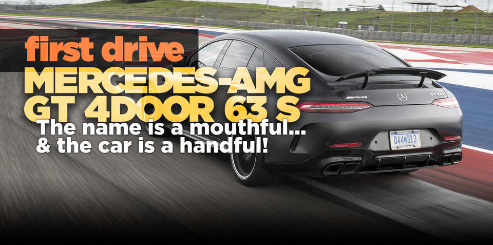 2019 Mercedes-AMG GT 4door 63 S review: First drive